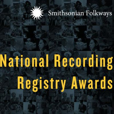 National Recording Registry Awards