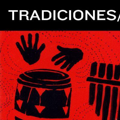Tradiciones/Traditions Series