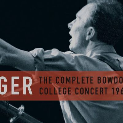 Pete Seeger: <i>The Complete Bowdoin College Concert, 1960</i>